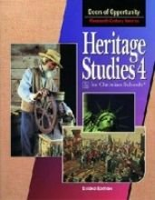 9780890849163: Heritage Studies 4 for Christian Schools: Doors of Opportunity:Nineteenth-Century America