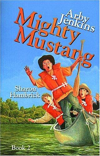 Arby Jenkins, Mighty Mustang: Hambrick, Sharon