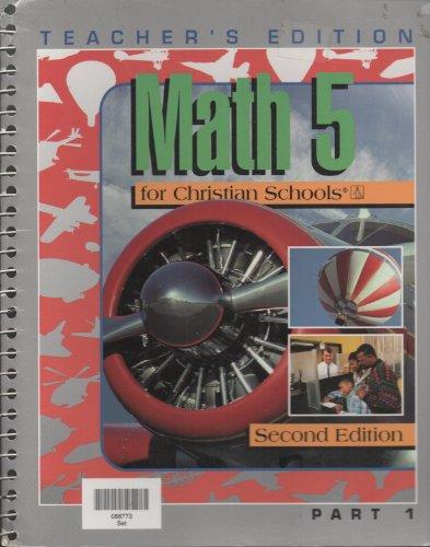 9780890849637: Math 5 for Christian Schools - Home Teacher's Edition
