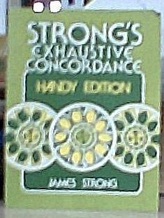 Strong's Exhaustive concordance: Handy edition (9780890860274) by James Strong