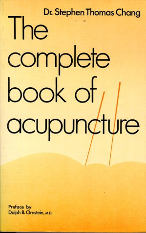 9780890871249: The Complete Book of Acupuncture