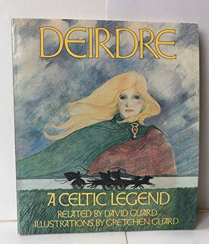 9780890872017: Deirdre: A celtic legend
