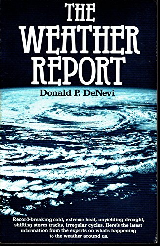 9780890872055: The weather report