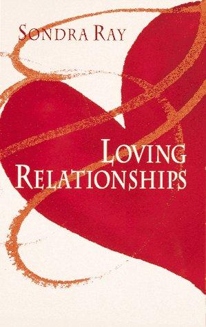 9780890872444: Loving Relationships