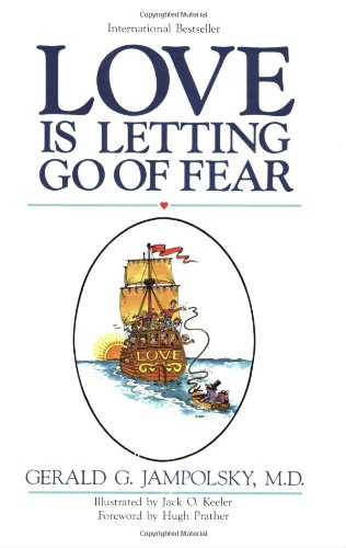 9780890872468: Love Is Letting Go of Fear