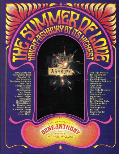 The Summer of Love; Haight-Ashbury at Its Highest: Anthony, Gene