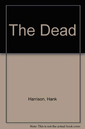 The Dead: Harrison, Hank