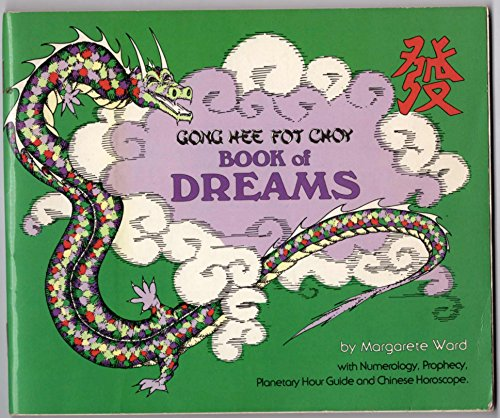 Gong Hee Fot Choy Book of Dreams