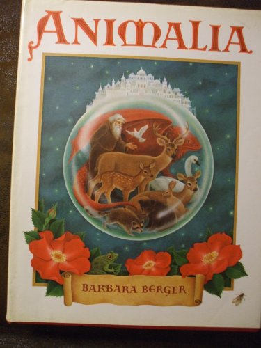Animalia: Thirteen Small Tales: Berger, Barbara
