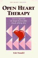 Open Heart Therapy: Mandel, Bob; Mandel, Robert Steven