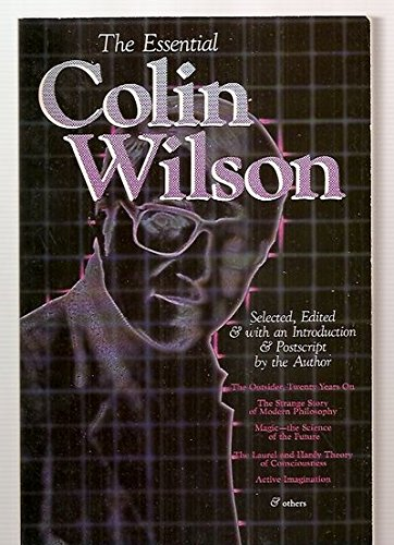 The Essential Colin Wilson [Signed]