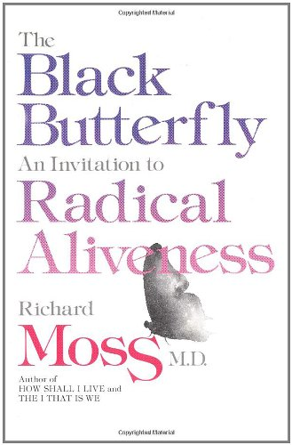 9780890874752: The Black Butterfly: An Invitation to Radical Aliveness