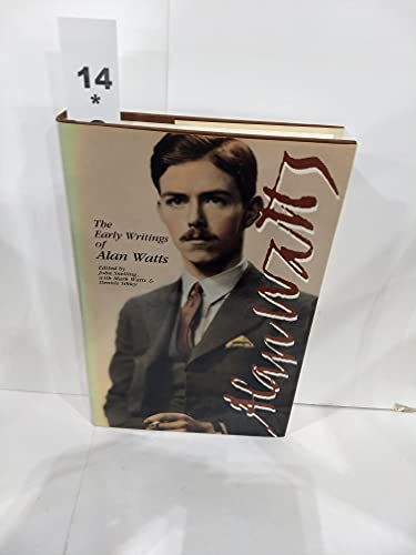 9780890874806: The Early Writings of Alan Watts