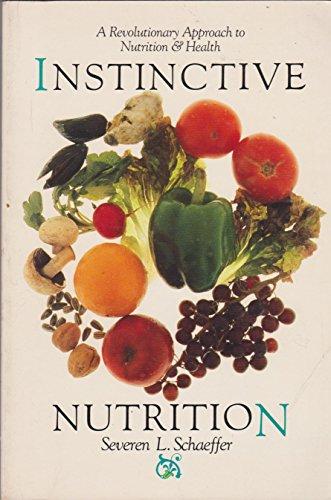Instinctive Nutrition: Schaeffer, Severen L.