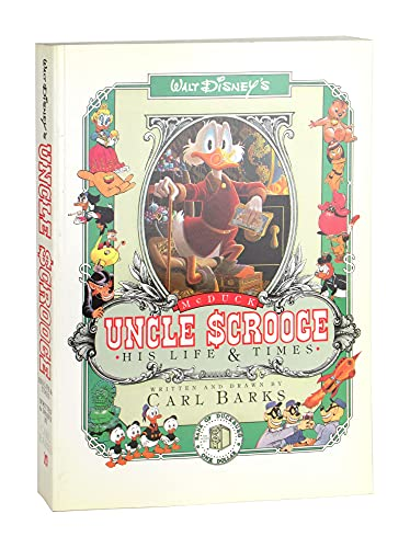 Uncle Scrooge McDuck: His Life & Times