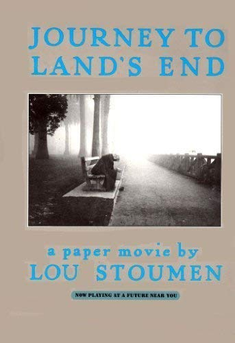 Journey to Land's End: A Paper Movie: Stoumen, Louis Clyde