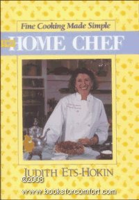 Home Chef Fine Cooking Made Simple: Judith Ets-Hokin