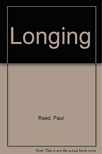 Longing: Reed, Paul