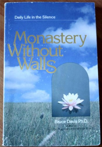 9780890875933: Monastery Without Walls: Daily Life in the Silence