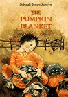 9780890876374: The Pumpkin Blanket