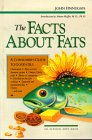 9780890876800: The Facts about Fats: A Consumer's Guide to Good Oils (Elysian arts book)