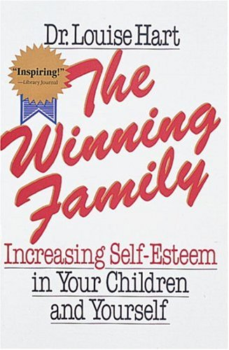 9780890876893: The Winning Family: Increasing Self-Esteem in Your Children and Yourself
