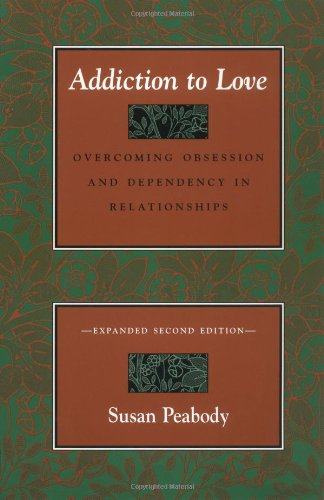 9780890877159: Addiction to Love: Overcoming Obsession and Dependency in Relationships