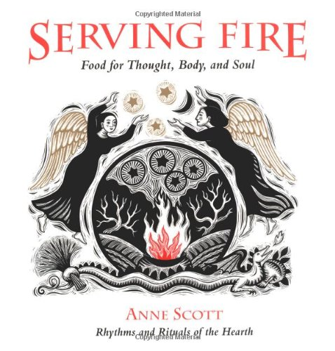 9780890877395: Serving Fire: Food for Thought, Body, and Soul