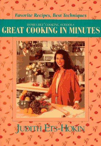 Great Cooking in Minutes: Favorite Recipes Best: Ets-Hokin, Judith