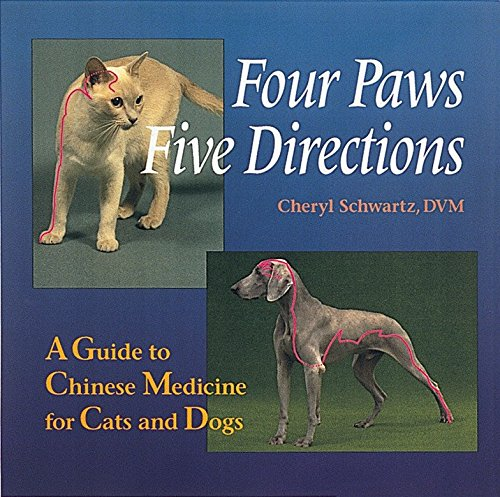 9780890877906: Four Paws, Five Directions: A Guide to Chinese Medicine for Cats and Dogs