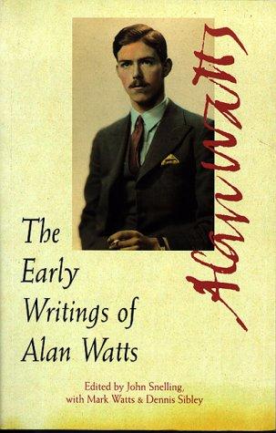 9780890877944: The Early Writings of Alan Watts