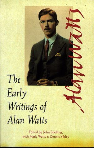9780890877944: The Early Writings of Alan Watts