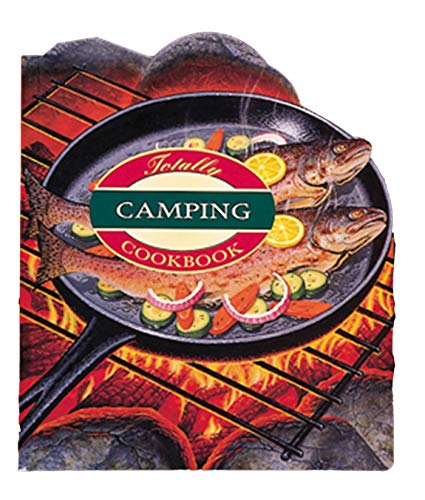 9780890878071: The The Totally Camping Cookbook