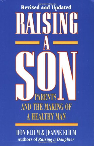 9780890878118: Raising A Son: Parents and the Making of a Healthy Man