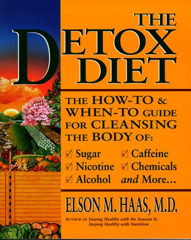 9780890878149: The Detox Diet: A How-To & When-To Guide for Cleansing the Body