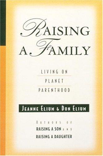 9780890878194: Raising a Family: Living on Planet Parenthood