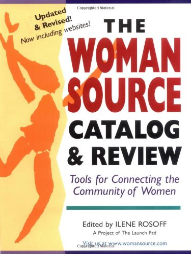 The Woman Source Catalog & Review: Tools for Connecting the Community for Women