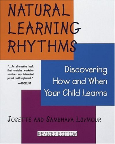 9780890878408: Natural Learning Rhythms: Discovering How and When Your Child Learns