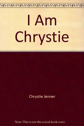 I Am Chrystie: Jenner, Chrystie,