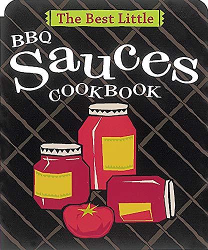 The Best Little BBQ Sauces Cookbook (0890879656) by Karen Adler