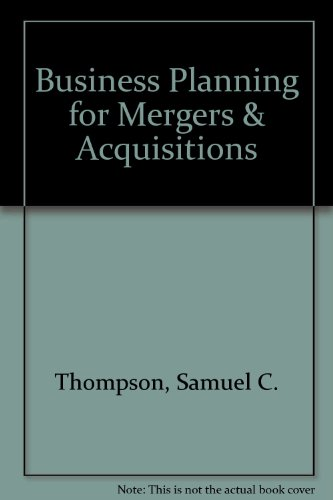 9780890890226: Business Planning for Mergers & Acquisitions