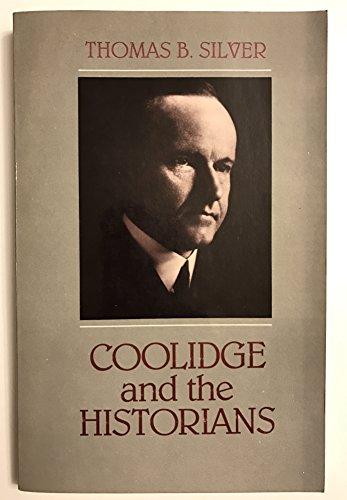 9780890890387: Coolidge and the Historians