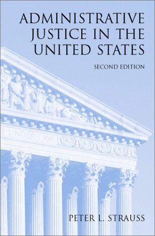 9780890890424: Administrative Justice in the United States