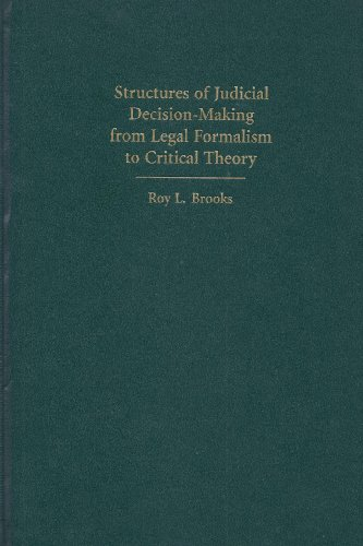 9780890890622: Structures of Judicial Decision-Making from Legal Formalism to Critical Theory