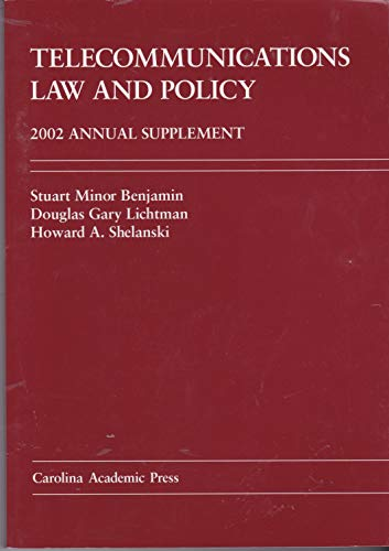 9780890890639: Telecommunications Law and Policy : 2002 Annual Supplement (Law Casebook Ser.)