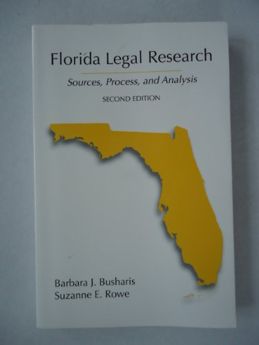 9780890890691: Florida Legal Research: Sources, Process, and Analysis