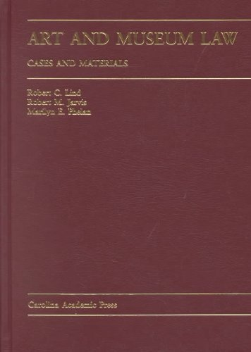 9780890891162: Art and Museum Law: Cases and Materials