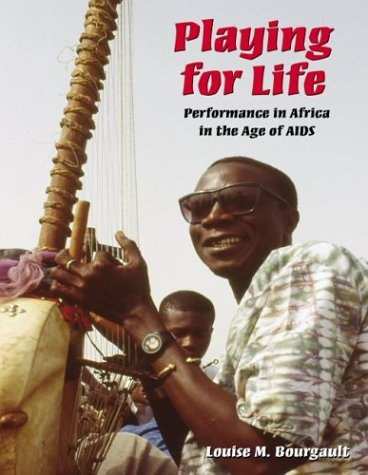 9780890891254: Playing for Life: Performance in Africa in the Age of AIDS