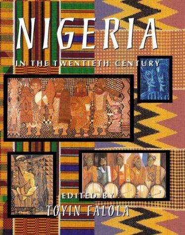 9780890891292: Nigeria in the Twentieth Century