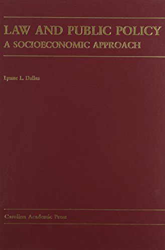 9780890892343: Law And Public Policy: A Socioeconomic Approach